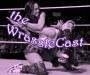 The WrassleCast, Episode 17: Total Divaf/@JennonTen