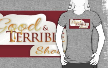 GoodnTerrible tee