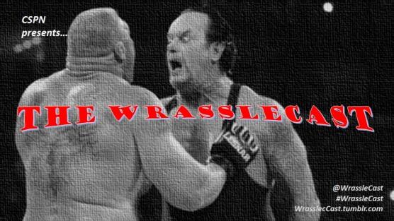 WrassleCast40-TakerLesnar