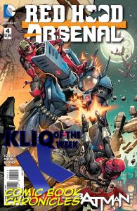 Red Hood-Arsenal #4 kliq of the week