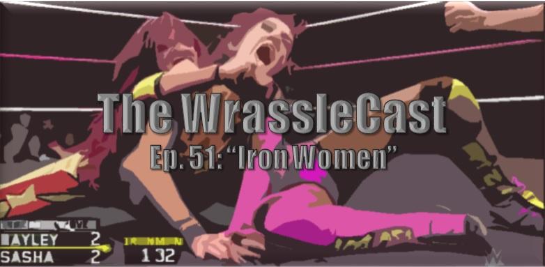 WrassleCast51-Iron Women