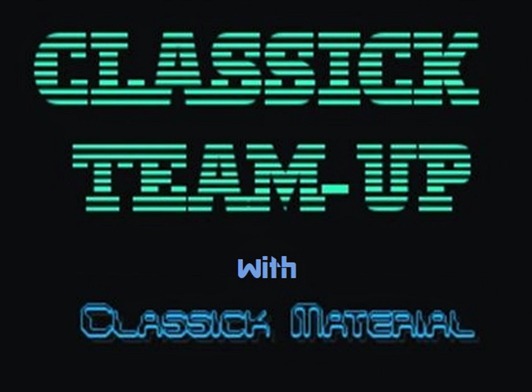 Classick Team-Up!
