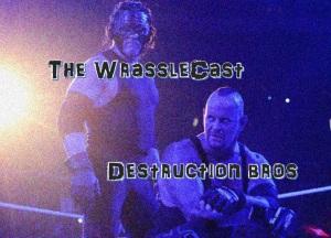 WrassleCast56-DestuctionBros