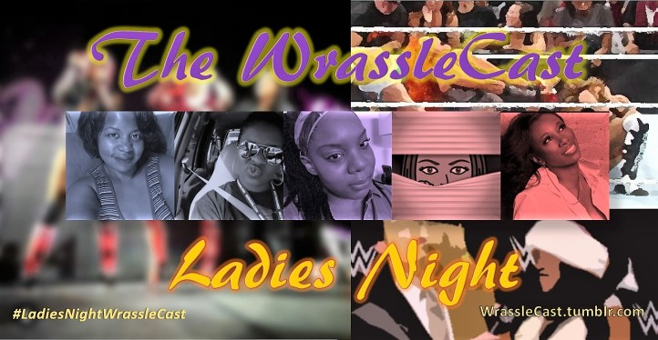 WrassleCast62-LadiesNIght
