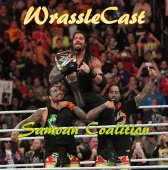 WrassleCast82-SamoanCoalition