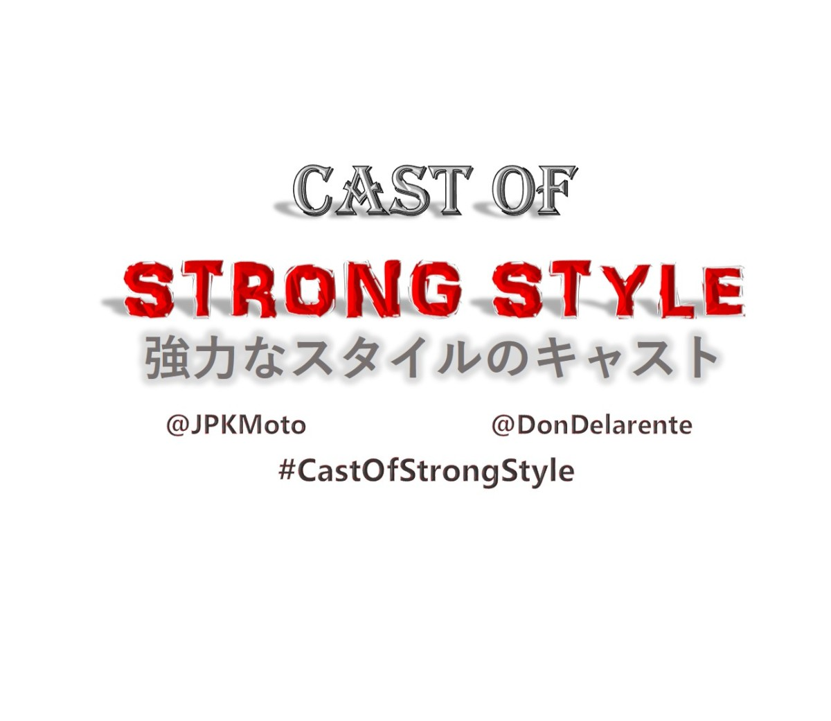Cast Of Strong Style: Premiere Episode