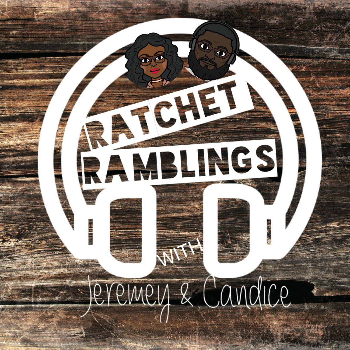 "Ratchet Ramblings with Jeremey & Candice - Episode 2: ""Vandalbuilt"""