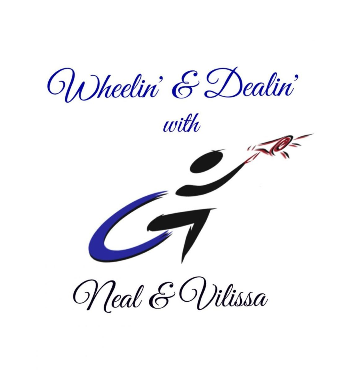 Wheelin' & Dealin' Politics Podcast w/Neal & Vilissa - Premiere Episode