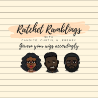 Ratchet Ramblings Ep 58: Piece of Bitch feat. Bad and Boozy Podcast