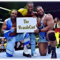 The WrassleCast Ep 299 - Remind Them Who You Are