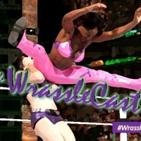 The WrassleCast Ep 280: A Hashtag is Born feat. @Jade2ThaMax